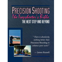 Precision Shooting: Trap Shooter's Bible by James Russell, 9780916367107