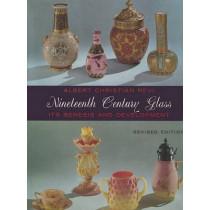 Nineteenth Century Glass: Its Genesis and Development by Albert Christian Revi, 9780916838430