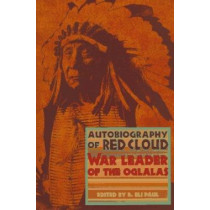 The Autobiography of Red Cloud by Charles Wesley Allen, 9780917298509