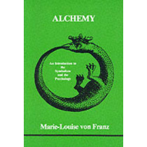 Alchemy: An Introduction to the Symbolism and the Psychology by Marie-Louise Von Franz, 9780919123045