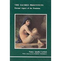 The Sacred Prostitute: Eternal Aspect of the Feminine by Nancy Qualls-Corbett, 9780919123311