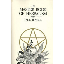 The Master Book of Herbalism by Paul Beyerl, 9780919345539