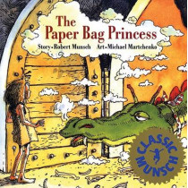 The Paper Bag Princess by Robert Munsch, 9780920236253