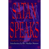 Satan Speaks! by Anton Szandor LaVey, 9780922915668