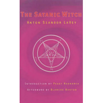 The Satanic Witch 2ed by Anton Szandor LaVey, 9780922915842