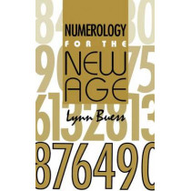 Numerology for the New Age by Lynn M. Buess, 9780929385310
