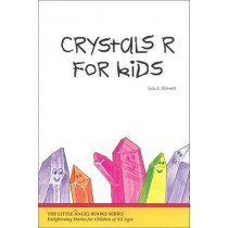 Crystals R for Kids by Leia Stinnett, 9780929385921