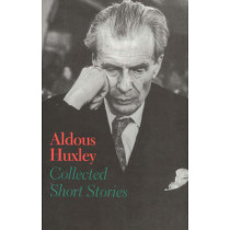 Collected Short Stories by Aldous Huxley, 9780929587813