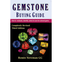 Gemstone Buying Guide: How to Evaluate, Identify, Select & Care for Colored Gems by Renee Newman, 9780929975511