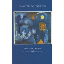 Starry Sky to Starry Sky by Mary Jane White, 9780930100254