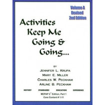 Activities Keep Me Going and Going: Volume a by Jennifer L Krupa, 9780931990083