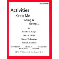 Activities Keep Me Going and Going: Volume B by Jennifer L Krupa, 9780931990090