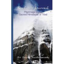 Kailash Journal: Pilgrimage in the Sacred Himalayas of Tibet by Sri Swami Satchidananda, 9780932040251