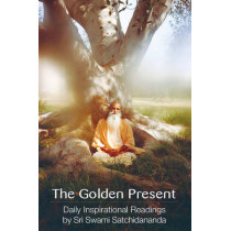 Golden Present: Daily Inspirational Readings by Sri Swami Satchidananda by Swami Satchidananda, 9780932040305