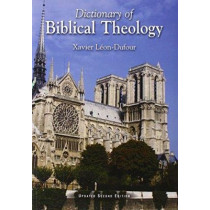 Dictionary of Biblical Theology by Xavier Leon-Dufour, 9780932085092