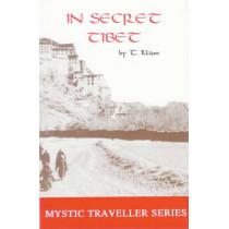 In Secret Tibet by Theodore Illion, 9780932813138