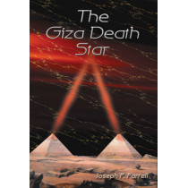 The Giza Death Star by Joseph P. Farrell, 9780932813381
