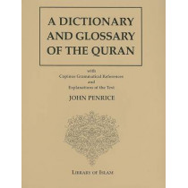A Dictionary and Glossary of the Quran by John Penrice, 9780934905091