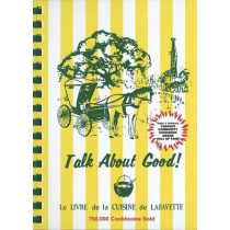 Talk about Good! by Junior League of Lafayette, 9780935032024