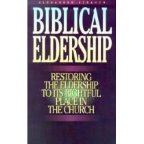 Biblical Eldership Booklet: Restoring Eldership to Rightful Place in Church by Alexander Strauch, 9780936083155