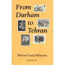 From Durham to Tehran by Michael Craig Hillmann, 9780936347189