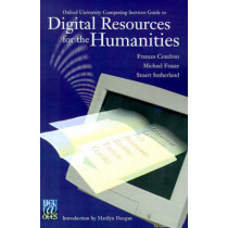 Oxford University Computing Services Guide to Digital Resources for the Humanities by Frances Condron, 9780937058602