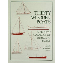 Thirty Wooden Boats: A Second Catalog of Building Plans by Wooden Boat Magazine, 9780937822159