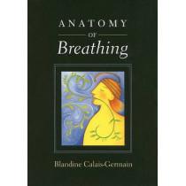 Anatomy of Breathing by Blandine Calais-Germain, 9780939616558