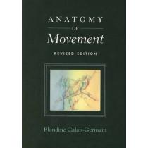 Anatomy of Movement by Blandine Calais-Germain, 9780939616572
