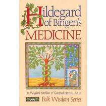 Hildegard of Bingen's Medicine by Wighard Strehlow, 9780939680443