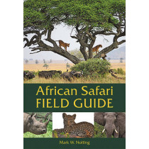 African Safari Field Guide by Mark W. Nolting, 9780939895229