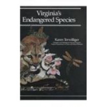 Virginia's Endangered Species by Karen Terwilliger, 9780939923168