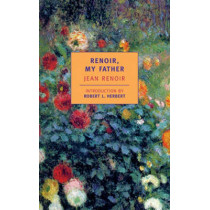 Renoir, My Father by Dorothy Weaver, 9780940322776