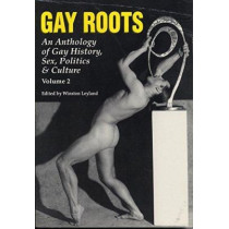 Gay Roots Vol. 2 by Winston Leyland, 9780940567153
