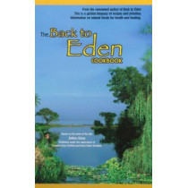 Back to Eden Cookbook by Jethro Kloss Family, 9780940676039