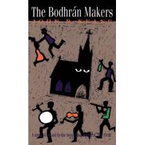 The Bodhran Makers: A Novel of Ireland by John Keane, 9780941423809