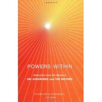 Powers Within by Sri Aurobindo, 9780941524964