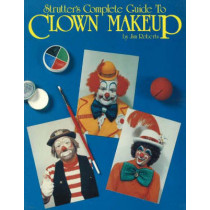 Strutter's Complete Guide to Clown Makeup by Jim Roberts, 9780941599108