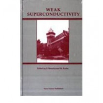 Weak Superconductivity by S. Benacka, 9780941743785