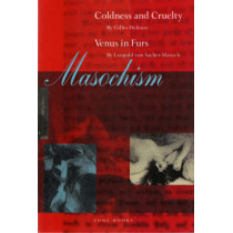 Masochism: Coldness and Cruelty & Venus in Furs by Gilles Deleuze, 9780942299557