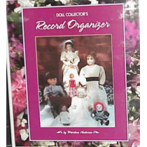 Doll Collector's Record Organizer: A Guide to Managing Your Collection by Marlene Hochman, 9780942620313