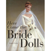 Here Come the Bride Dolls by Louise Fecher, 9780942620498