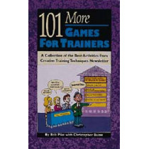 101 More Games for Trainers by Bob Pike, 9780943210445