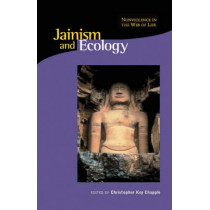 Jainism & Ecology - Nonviolence in this Web of Life (OIP) by Christopher Chapple, 9780945454342