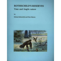 Rothschild's Reserves: Time and Fragile Nature by Miriam Rothschild, 9780946589623