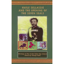 Haile Sellassie and the Opening of the Seven Seals by Kalin Ray Salassi, 9780948390364