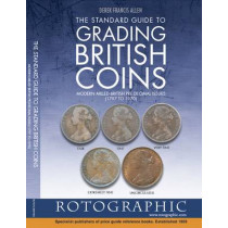 The Standard Guide to Grading British Coins: Modern Milled British Pre-Decimal Issues (1797 to 1970) by Derek Francis Allen, 9780948964565