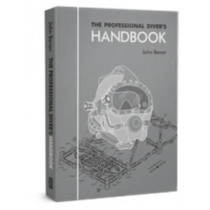The Professional Diver's Handbook by John Bevan, 9780950824260