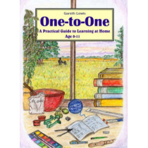 One-to-one: A Practical Guide to Learning at Home Age 0-11 by Gareth Lewis, 9780952270560