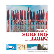 The Surfing Tribe: A History of Surfing in Britain by Roger Mansfield, 9780952364603